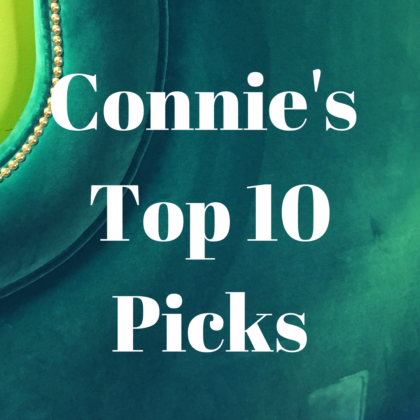 Connie's Top 10 Picks