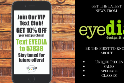 VIP Text Club with eyedia Consignment Furniture and Home Decor for sale Louisville KY